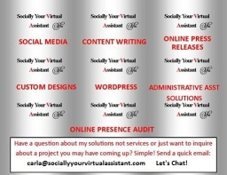 Cool graphic with logo and all services...sociallyyourvirtualassistant,carla